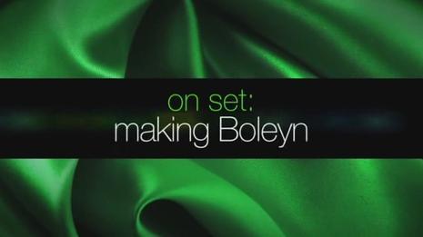 On Set: Making Boleyn