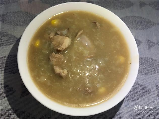 玉米猪肝瘦肉粥的美味做法 专家详解