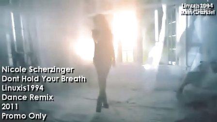 Nicole Scherzinger - Dont Hold Your Breath (Linuxi