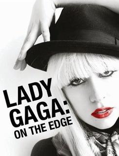 Lady Gaga:人在边缘