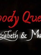 血腥女王伊丽莎白和玛丽